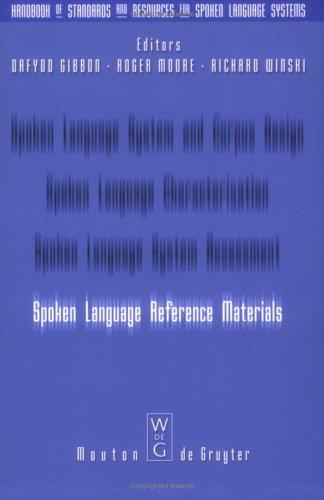 Spoken Language Reference Materials (Handbook of Standards and Resources for Spoken Language Systems)