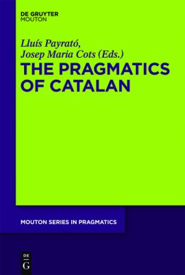 Pragmatics of Catalan