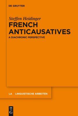 French Anticausatives : A Diachronic Perspective