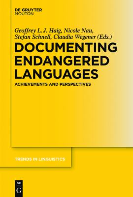 Documenting Endangered Languages : Achievements and Perspectives