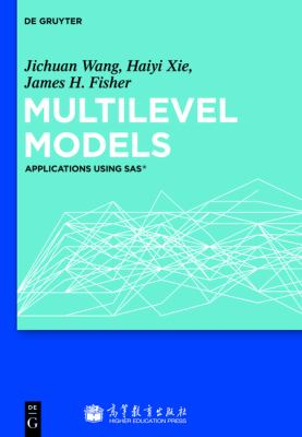 Multilevel Models : Applications using SAS