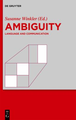 Ambiguity: Language and Communication : Language and Communication