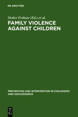 Family Violence Against Children : A Challenge for Society