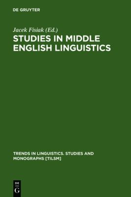 Studies in Middle English Linguistics