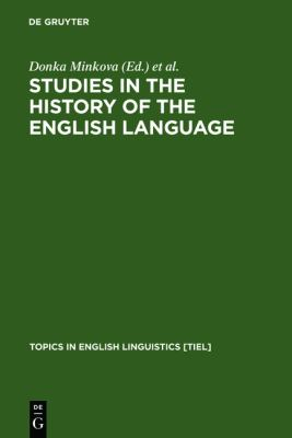 Studies in the History of the English Language : A Millennial Perspective
