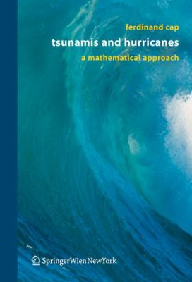Tsunamis And Hurricanes A Mathematical Approach
