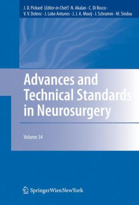 Advances and Technical Standards in Neurosurgery, Vol. 34
