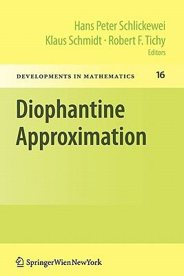Diophantine Approximation: Festschrift for Wolfgang Schmidt (Developments in Mathematics) (English and French Edition)