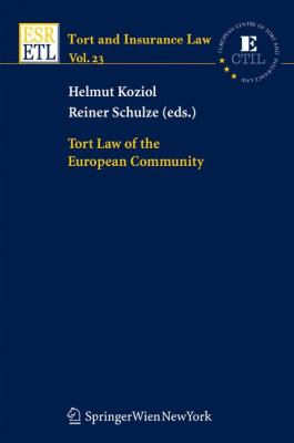 Tort Law of the European Community (Tort and Insurance Law)