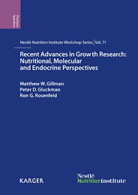 Recent Advances in Growth Research : Nutritional, Molecular, and Endocrine Perspectives