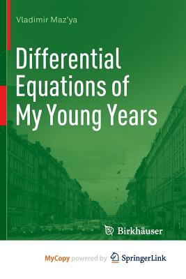 Differential Equations of My Young Years