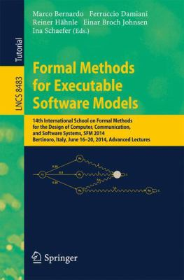 Formal Methods for Executable Software Models: 14th International School on Formal Methods for the Design of Computer, Communication, and Software ... / Programming and Software Engineering)
