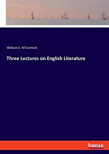 Three Lectures on English Literature