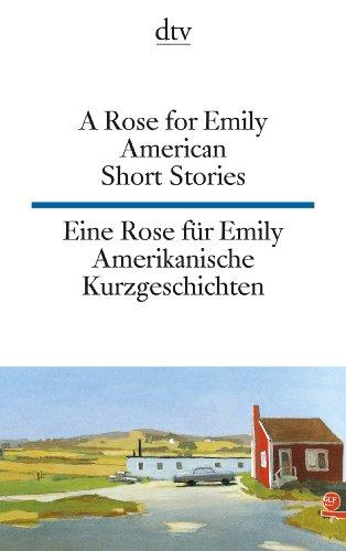 A Rose for Emily (DTV Zweisprachig)