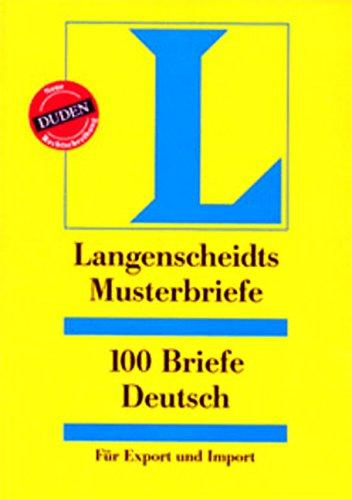 100 Briefe Deutsch fur Export & Import: Langenscheidts Musterbriefe
