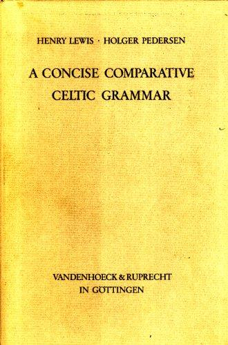 A Concise Comparative Celtic Grammar