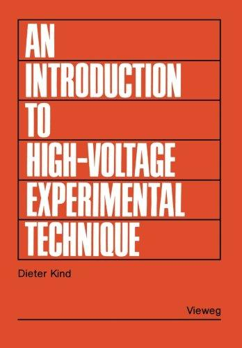 An Introduction to High-Voltage Experimental Technique: Textbook for Electrical Engineers (German Edition)