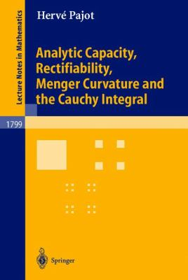 Analytic Capacity, Rectifiability, Menger Curvature, and the Cauchy Integral