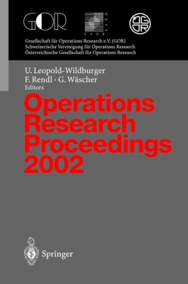 Operations Research Proceedings 2002 Selected Papers of the International Conference on Operations Research (Sor 2002), Klagenfurt, September 2-5,2002