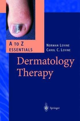 Dermatology Therapy: A to Z Essentials