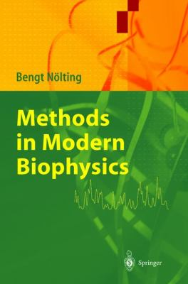 Methods in Modern Biophysics