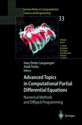 Advanced Topics in Computational Partial Differential Equations Numerical Methods and Diffpack Programming
