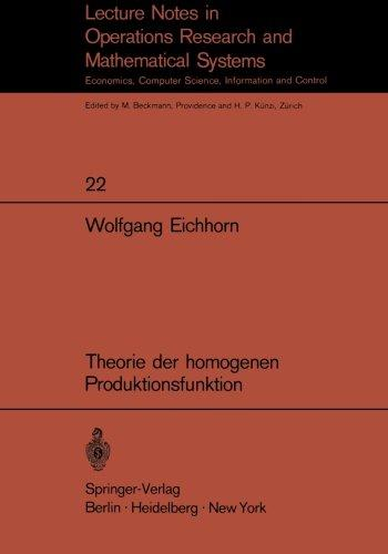 Theorie der homogenen Produktionsfunktion (Lecture Notes in Economics and Mathematical Systems) (German Edition)