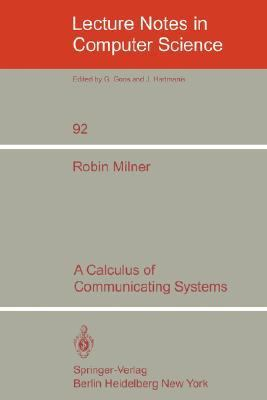 A Calculus of Communication Systems