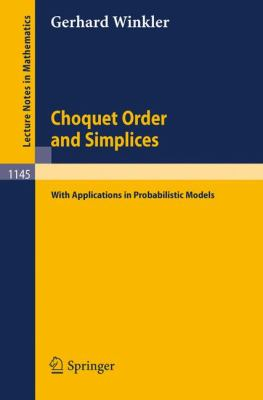 Choquet Order and Simplices: With Applications in Probabilistic Models