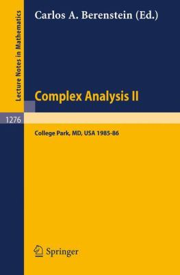 Complex Analysis II: Proceedings of the Special Year Held at the University of Maryland, College Park, 1985-86