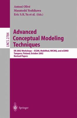 Advanced Conceptual Modeling Techniques Er 2002 Workshops-Ecdm, Mobimod, Iwcmq, and Ecomo, Tampere, Finland, October 7=11. 2002  Revised Papers