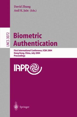 Biometric Authentication First International Conference, Icba 2004, Hong Kong, China, July 15-17, 2004, Proceedings