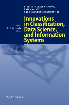 Innovations In Classification, Data Science, And Information Systems Proceedings of the 27th Annual Conference of the Gesellschaft fur Klassifikation e.V., Brandenburg University of Technology, Cottbus, March 12-14, 200