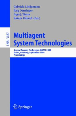 Multiagent System Technologies Second German Conference, Mates 2004, Erfurt, Germany, September 29-30, 2004, Proceedings