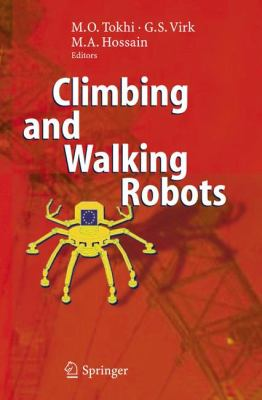 Climbing And Walking Robots Proceedings of the 8th International Conference on Climbing and Walking Robots and the Support Technologies for Mobile Macines (CLAWAR 2005)