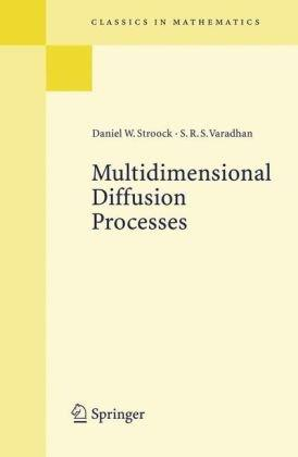 Multidimensional Diffusion Processes (Classics in Mathematics)