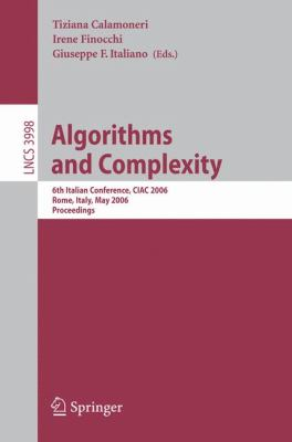 Algorithms And Complexity 6th Italian Conference, Ciac 2006, Rome, Italy, May 29-31, 2006, Proceedings