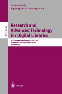 Research and Advanced Technology for Digital Libraries 7th European Conference, Ecdl 2003, Trondheim, Norway, August 17-22, 2003  Proceedings
