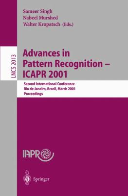 Advances in Pattern Recognition Icapr 2001  Second International Conference, Rio De Janeiro, Brazil, March 11-14, 2001  Proceedings