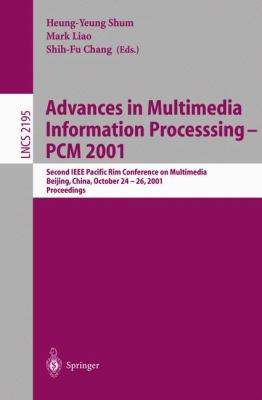 Advances in Multimedia Information Processing-Pcm 2001 Second IEEE Pacific Rim Conference on Multimedia, Beijing, China, October 24-26, 2001, Proceedings