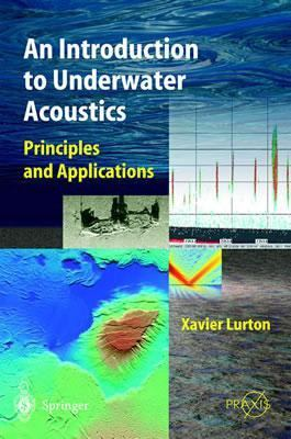 Introduction to Underwater Acoustics Principles and Applications