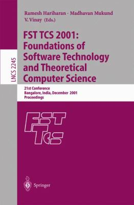 Fst Tcs 2001 Foundations of Software Technology and Theoretical Computer Science  21st Conference Bangalore, India, December 13-15, 2001 Proceedings