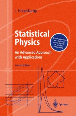 Statistical Physics An Advanced Approach With Applications, Web-Enhanced With Problems and Solutions