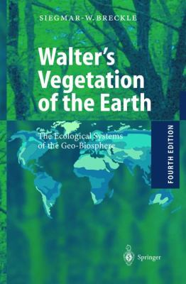 Walter's Vegetation of the Earth Ecological Systems of the Geo-Biosphere