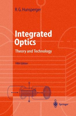 Integrated Optics Theory and Technology