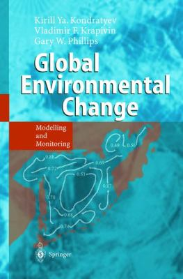 Global Environmental Change Modelling and Monitoring
