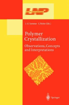 Polymer Crystallization Observations, Concepts, and Illustrations