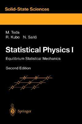 Statistical Physics I Equilibrium Statistical Mechanics