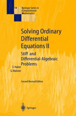 Solving Ordinary Differential Equations II Stiff and Differential-Algebraic Problems