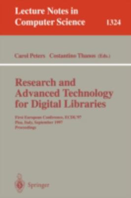 Research and Advanced Technology for Digital Libraries First European Conference, Ecdl '97 Pisa, Italy, September 1-3, 1997  Proceedings